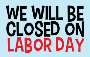LaborDayClosedSign 300x189 CLOSED Labor Day